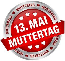 """Button Banner """"13. Mai Muttertag"""" rot/silber"""