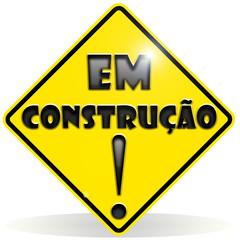 Sinal de aviso - em construção