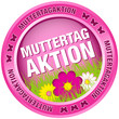 Button Muttertagaktion Blumen pink