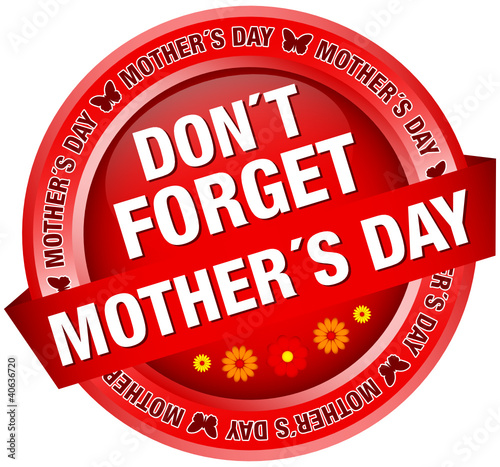 "Button Banner Flowers ""Don´t Forget Mother´s Day"" Red"