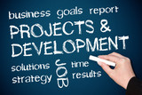 Projects and Development