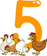 number five and 5 hens