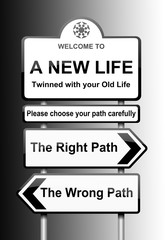 Choosing the right path.