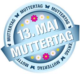 """Button Banner Blumen """"13. Mai Muttertag"""" blau"""