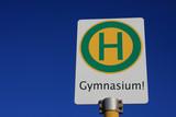 Haltestellenschild Gymnasium poster