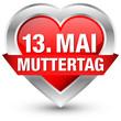 """Herzbutton Banner """"13. Mai Muttertag"""" rot"""