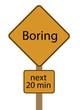 Boring Ahesd - next 20 minutes