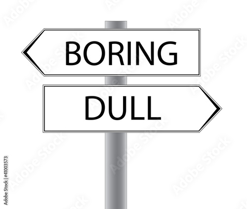 Boring Dull City sign - Oregon USA - Scotland