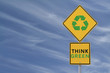 """Think Green"" Road Sign"