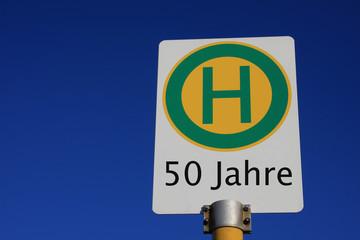 Haltestellenschild 50 Jahre