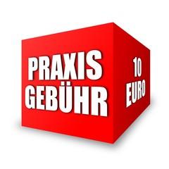 würfel v4 praxisgebühr 10 euro I
