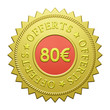 "Label ""80€ Offerts"""