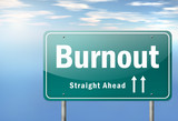 "Highway Signpost ""Burnout"""
