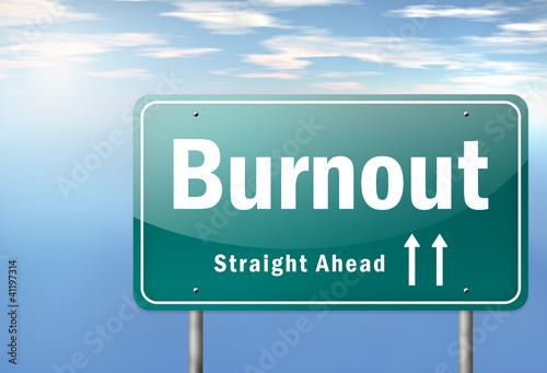 "Highway Signpost ""Burnout"""