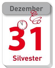 Silvester - Neujahr - Jahreswechsel - Feiertag - Abreißkalender