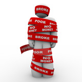 Broke Poor Person Wrapped in Tape Trapped in Debt poster