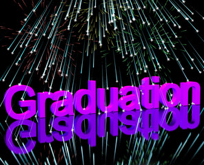 Graduation Word With Fireworks Showing School Or University Grad