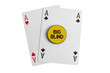 Big blind with two aces casino card over white
