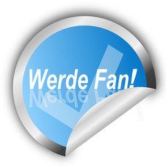 Sticker- Werde Fan!