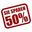 Stempel rot rel SIE SPAREN 50%