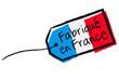 """Etiquette """"Fabriqué en France"""""""