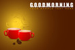 Coffee Cup on Goodmorning Background