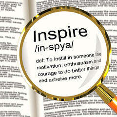 Inspire Definition Magnifier Showing Motivation Encouragement An
