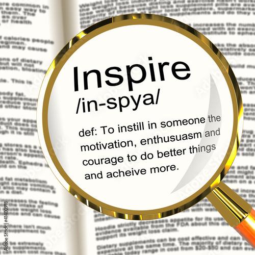 Inspire Definition Magnifier Showing Motivation Encouragement An
