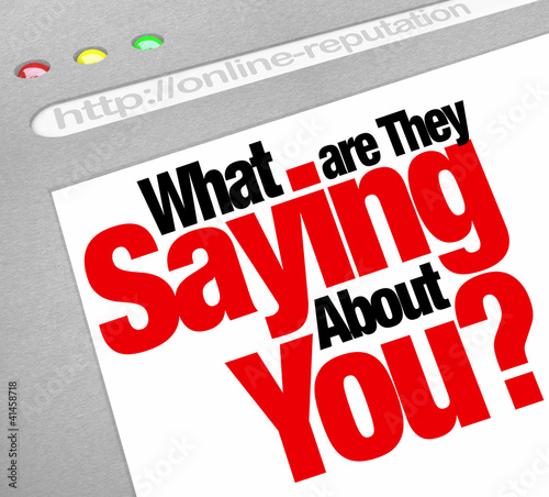 What Are They Saying About You Online Reputation Website