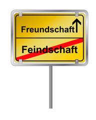 Ortsschild_ Freundschaft Feindschaft_Wegweiser