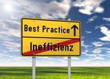 """Ortsschild """"Best Practice / Ineffizienz"""""""