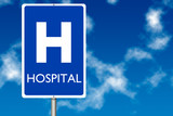 Hospital board traffic sign