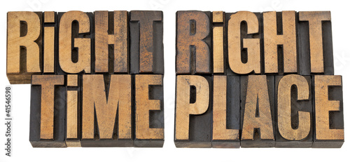 right time, right place in wood type