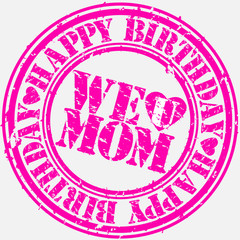 Happy birthday mom, vector illustration