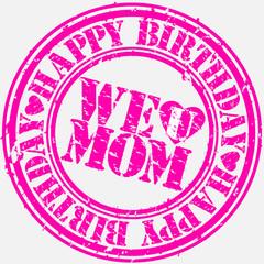 Happy birthday mom, vector illustration