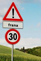 segnaletica stradale,avviso frana,limite 30