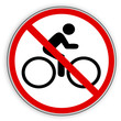 Verbotsschild- Radfahren verboten