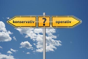 Konservativ oder operativ behandlen?