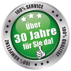 Über 30 Jahre für Sie da! - Button grün