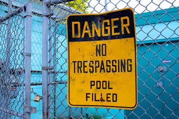 Danger No Trespassing Pool Filled Sign