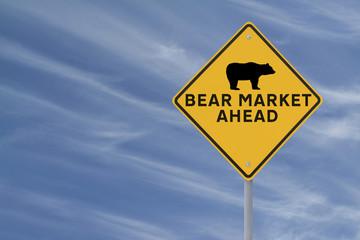 """Bear Market Ahead"" Road Sign"