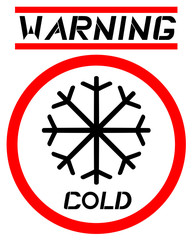 Warning cold