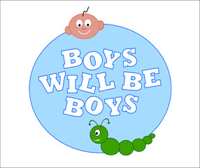 Bobys will be boys vector illustration