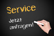 Service - jetzt anfragen !