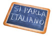 si parla italiano, italian is spoken