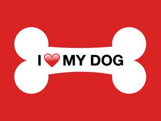 I love my dog cartoon bone