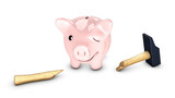 Piggy bank stronger than the hammer poster