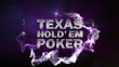 TEXAS HOLD'EM Text in Particle (Double Version) Blue - HD1080