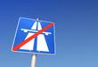 Schild Ende Autobahn