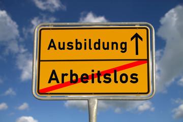 Deutsches Ortsschild Arbeitslos Ausbildung
